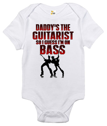 Baby Bodysuit - Daddy's The Guitarist So I Guess I'm On Bass