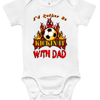 Baby Bodysuit - I'd Rather Be Kickin' It With Dad
