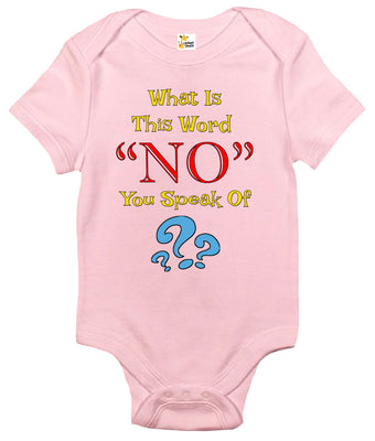 Baby Bodysuit - What Is This Word No You Speak Of