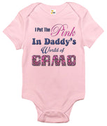 Baby Bodysuit - I Put the Pink in Daddy's World of Camo