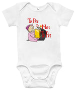 Baby Bodysuit - To Pee or Not To Pee Shakespeare Hamlet