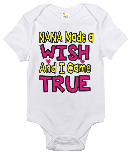 Baby Bodysuit - Nana Made A Wish And I Came True