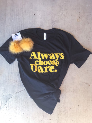 Always Choose Dare