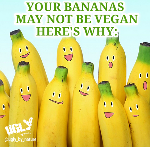 Banana may not be vegan