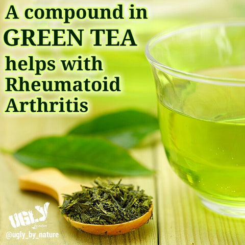 Green tea rheumatoid arthritis ugly by nature