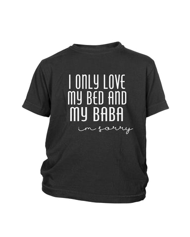 I Only Love My Bed And My Baba - I'm Sorry