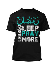 Sleep Less, Pray More