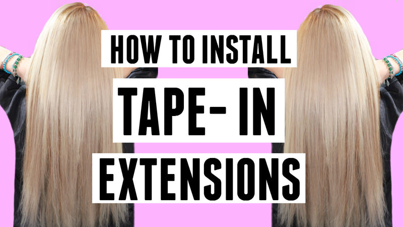 Tape-in Hair Extensions: Everything you need to know and live tutorial!