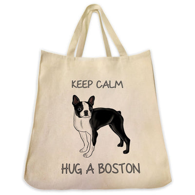 "Re-usable Tote Bag - Black Boston Terrier Color Full Body ""Keep Calm Hug A Boston"" Design Extra Large Eco Friendly Reusable Cotton Canvas Tote Bag"