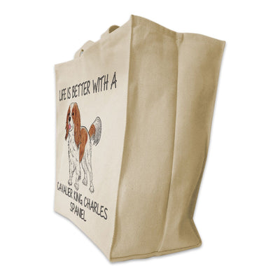 "Re-usable Tote Bag - Cavalier King Charles Color Full Body ""Life Is Better..."" Design Extra Large Eco Friendly Reusable Cotton Canvas Tote Bag"