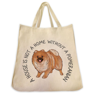 "Re-usable Tote Bag - Pomeranian Color Full Body ""A House Is Not A Home..."" Wrapped Text Design Extra Large Eco Friendly Reusable Cotton Canvas Tote Bag"