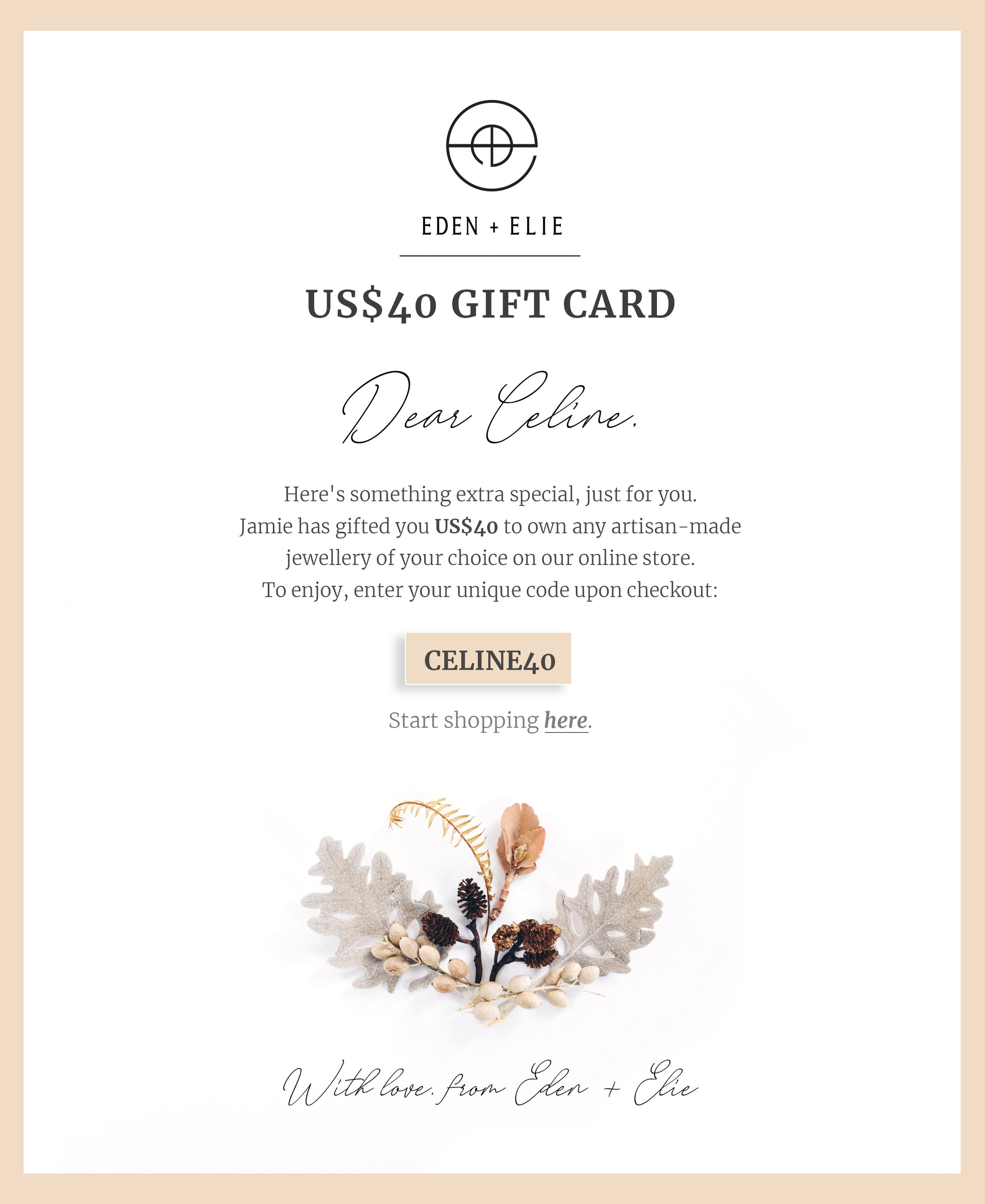 EDEN + ELIE Personalized E-Gift Card - $40