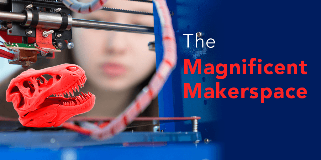 The Magnificent Makerspace Webinar