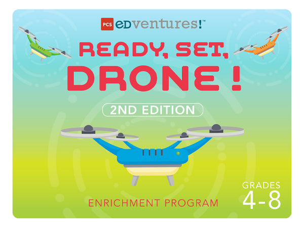 Ready, Set, Drone! - Second Edition-PCS edventures.com