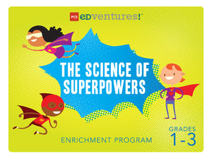The Science of Superpowers-PCS edventures.com