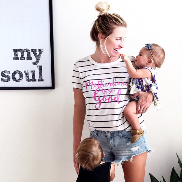 Motherhood is SO Good Tee