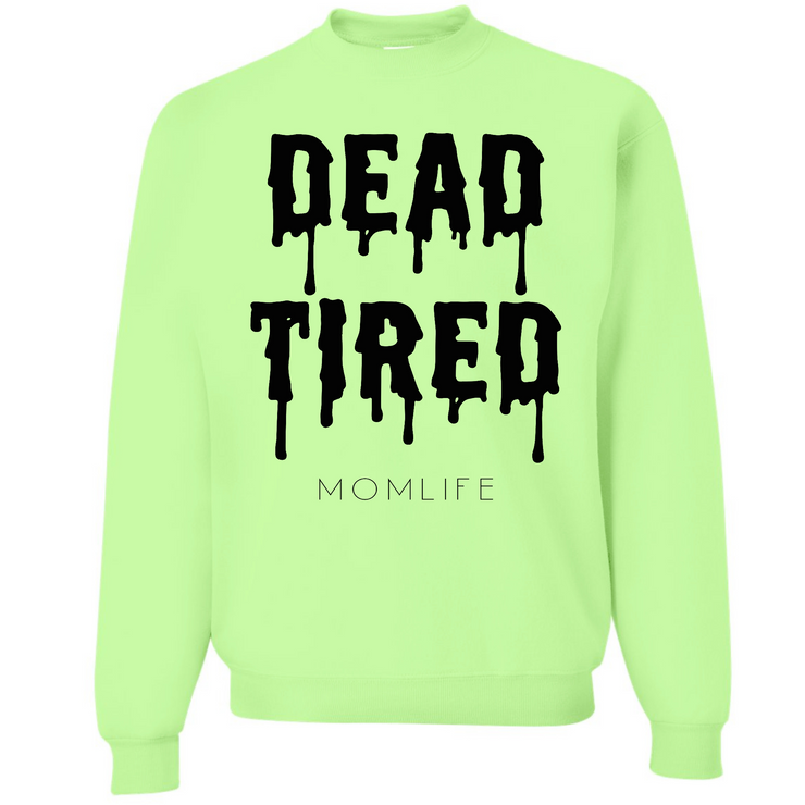 Dead Tired Slime Neon Green Sweatshirt w/ Black Jewel Print