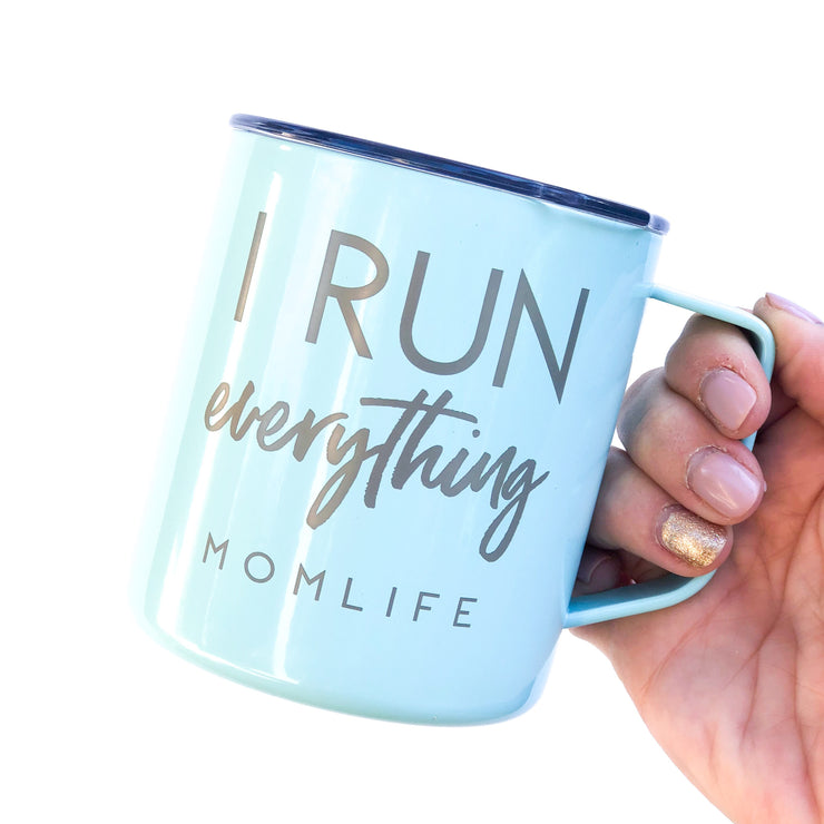 I Run Everything Engraved Stainless Steel Travel Mug - Mint