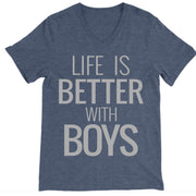 Life Is Better With BOYS Tee