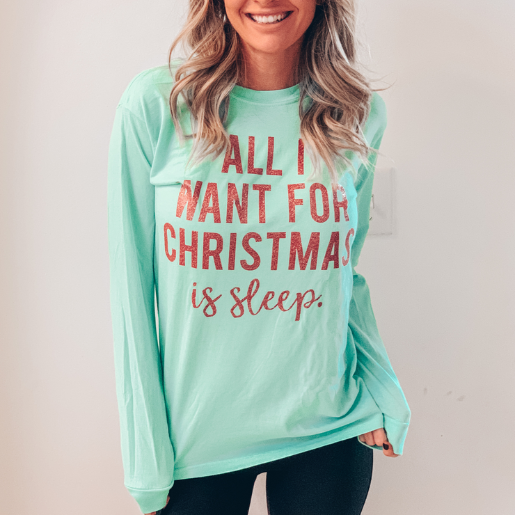 All I Want For Christmas Is Sleep Pullover Tee - Mint w/ Red Jewel Print