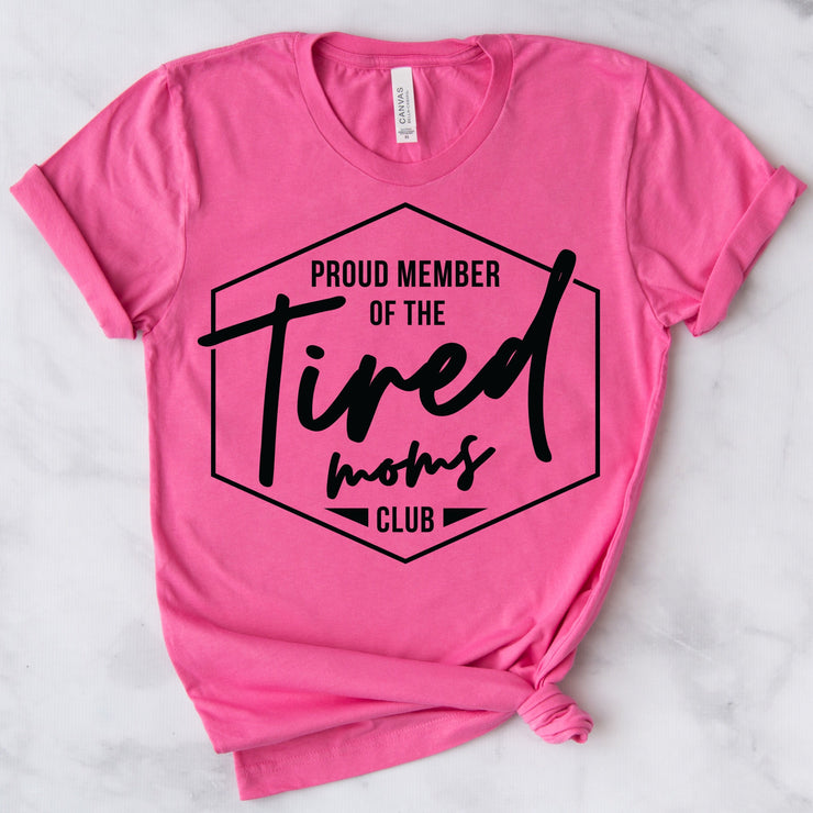 Tired Moms Club Tee - Pink