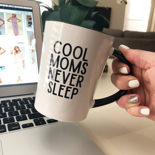 COOL MOMS NEVER SLEEP Two-Toned Mug