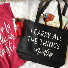 I Carry All The Things Tote