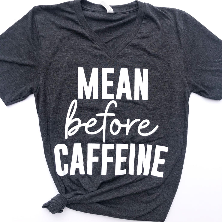 FEBRUARY LIMITED EDITION TEE-Mean Before Caffeine