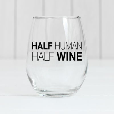 Half Human Half Wine 21oz Wine Glass