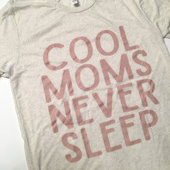 COOL MOMS NEVER SLEEP Rose Gold - Oatmeal