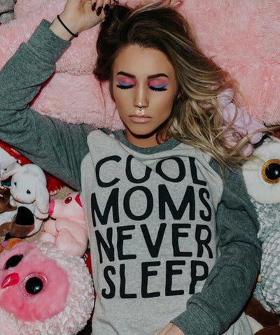 COOL MOMS NEVER SLEEP Sweatshirt (PREORDER)