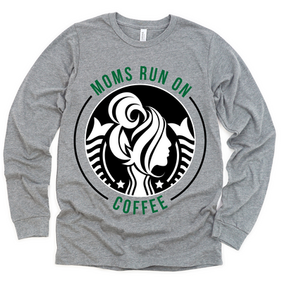 Moms Run On Coffee Starbs Edition Pullover (PREORDER)
