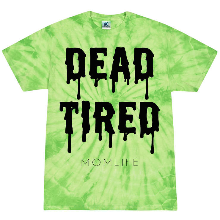 Dead Tired Slime Tie Dye Tee