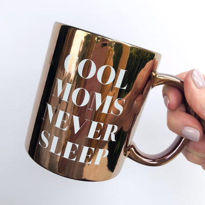 COOL MOMS NEVER SLEEP Metallic Bronze Mug