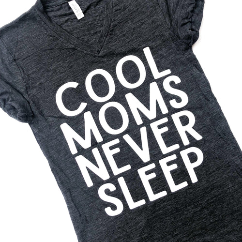 Cool Moms Never Sleep Charcoal Slub Tee