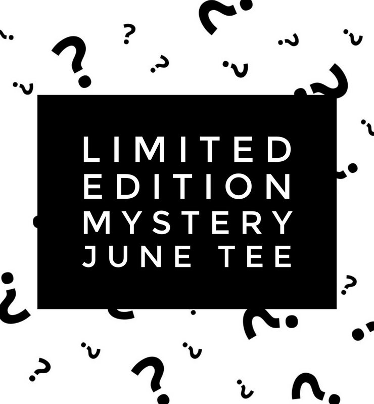 LIMITED EDITION MYSTERY JUNE TEE
