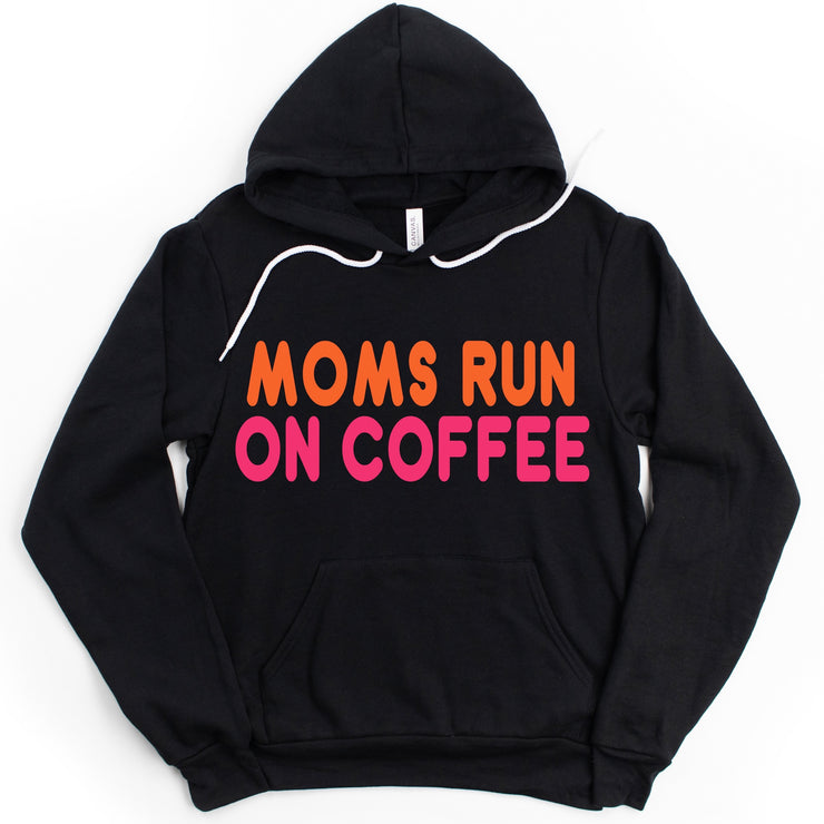 Moms Run On Coffee Hoodie