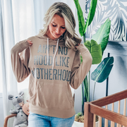 Ain't No Hood Like Motherhood Sand Hoodie w/ Black Jewel Print