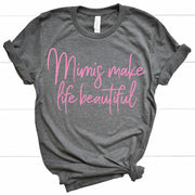 Mimis Make Life Beautiful Tee - Gray w/ Blush Print