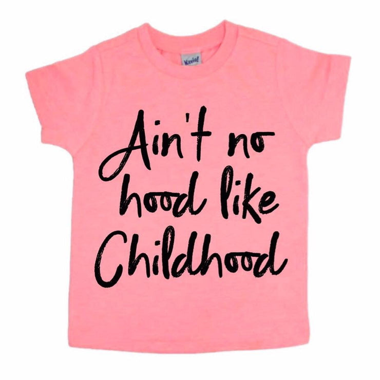 Ain't No Hood Like Childhood Tee - Coral