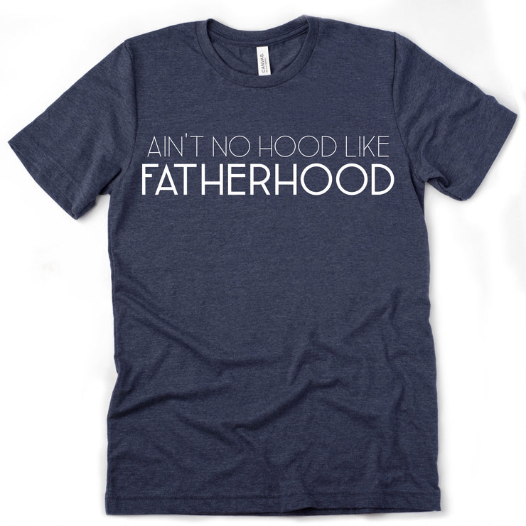 Ain't No Hood Like Fatherhood Tee - Heathered Navy