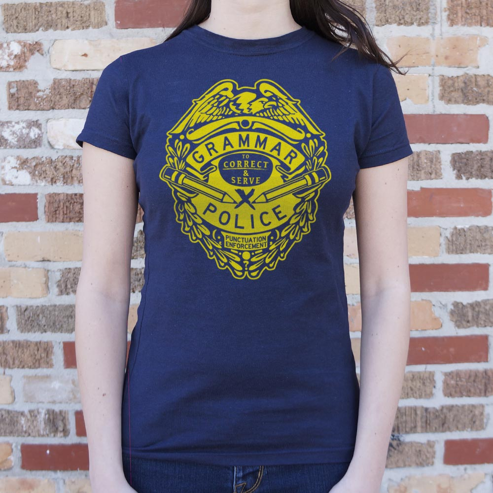 Ladies Grammar Police T-Shirt