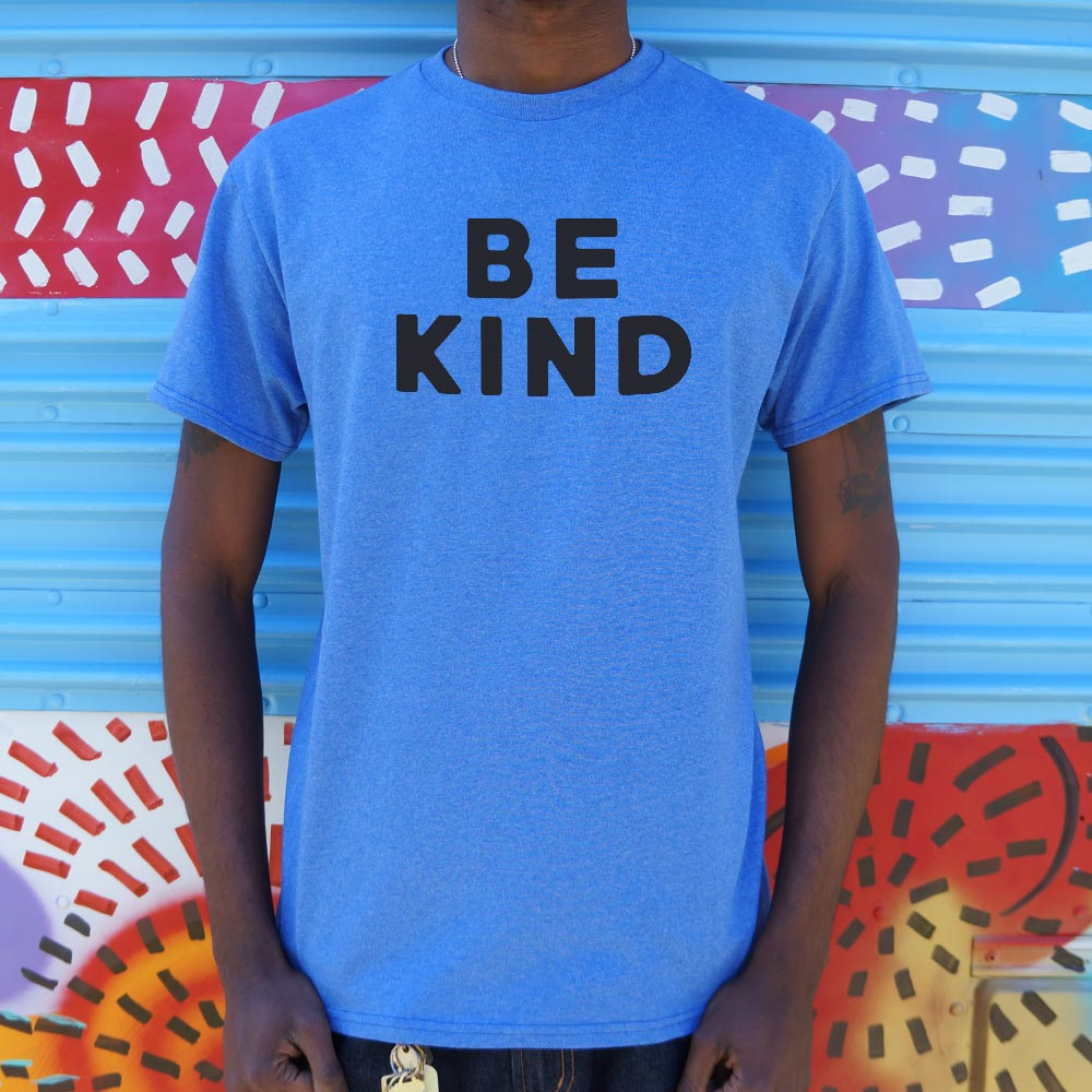 Mens Be Kind Text T-Shirt