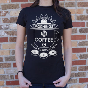Ladies Coffee & Contemplation T-Shirt