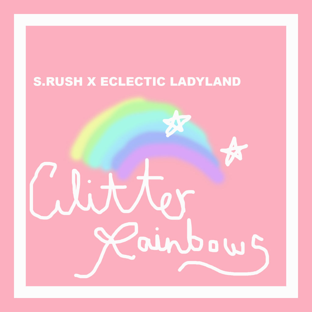 S.RUSH X ECLECTIC LADYLAND GLITTER RAINBOW, PARTY MIX