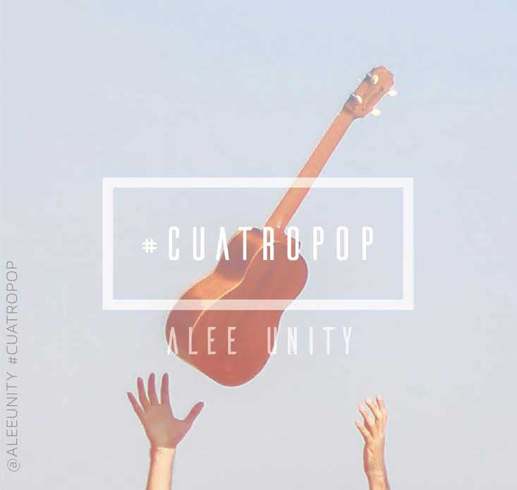 #CuatroPOP - Alee Unity (Digital Download)