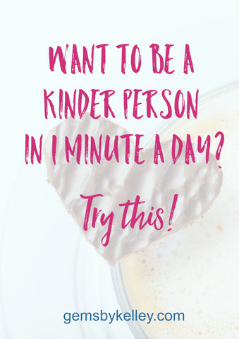 1 quick tip for being a kinder person