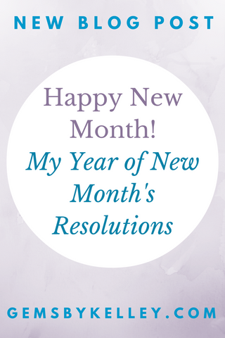 Instead of New Year's Resolutions, I'm trying New Month's Resolutions. Adding one smaller habit each month is easier that making a huge change.