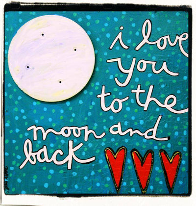 Julie Abbott Art: I Love You To The Moon & Back
