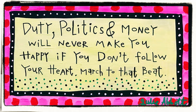 Julie Abbott Art: Duty, Politics & Money